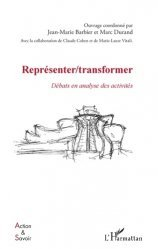 Représenter/transformer