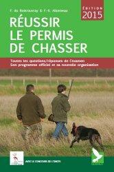 Réussir le permis de chasser 2015