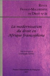 Revue franco-maghrébine de droit N° 24/2017 : La modernisation du droit en Afrique francophone