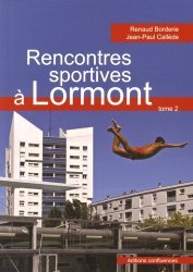 Rencontres sportives à Lormont. Tome 2, Natation, basket-ball, tennis, pétanque