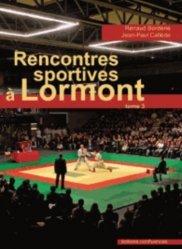 Recontres sportives à Lormont. Tome 3