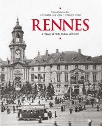 Rennes. A travers la carte postale ancienne