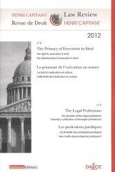 Revue de Droit Henri Capitant N° 3-4 2012 : La primauté de l'exécution en nature ; les professions juridiques. Edition bilingue français-anglais