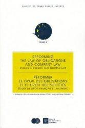 Réformer le droit des obligations et le droit des sociétés. Etudes de droit français et allemand, Edition bilingue français-anglais
