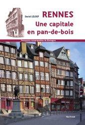Rennes, une capitale en pans de bois
