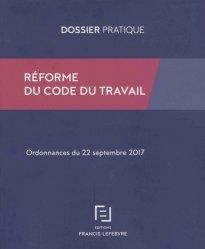 Réforme du code du travail. Ordonnances du 22 septembre 2017