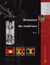 Résistance des matériaux  Tome 1