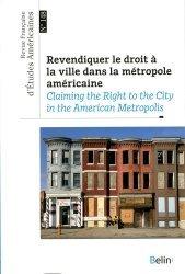 Revendiquer le droit à la ville dans la métropole américaine