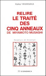 Relire le Traité des cinq anneaux de Miyamoto Musashi