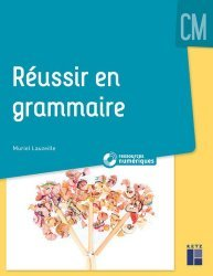 Réussir en grammaire