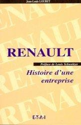 Renault. Histoire d'une entreprise