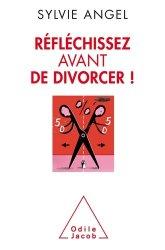Réfléchissez avant de divorcer