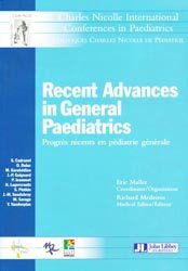 Recent advances in general paediatrics Progrès récents en pédiatrie générale