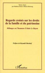 Regards croisés sur les droits de la famille et du patrimoine