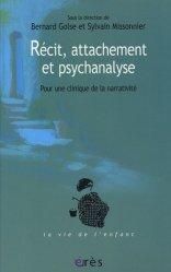 Récit, attachement et psychanalyse. Pour une clinique de la narrativité