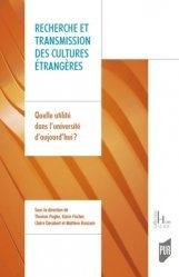 Recherche et transmission des cultures étrangères. Quelle utilité dans l'université d'aujourd'hui