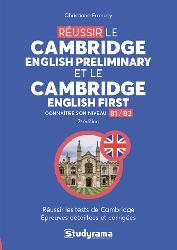 Réussir le Cambridge English preliminary et le Cambridge English first : connaître son niveau B1-B2