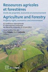 Ressources agricoles et forestières. Droits de propriété, économie et environnement