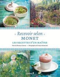 Recevoir selon Monet. Les recettes d'un maître