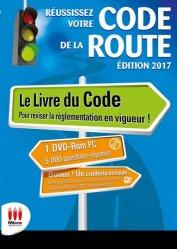 Réussissez votre Code de la route. Conforme au nouvel examen. Permis B, Edition 2017, avec 1 DVD
