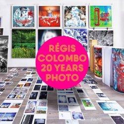 Régis Colombo. 20 years photo, Edition bilingue français-anglais