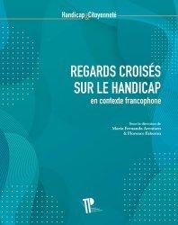 Regards croisés sur le handicap en contexte francophone