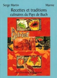 Recettes et traditions culinaires du Pays de Buch