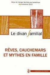 Rêves, cauchemars et mythes en famille
