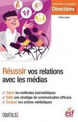 Réussir vos relations avec les médias