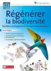 Régénérer la biodiversité