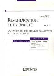 Revendication et propriété. Du droit des procédures collectives au droit des biens