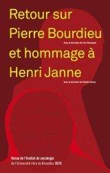 Retour sur Pierre Bourdieu et hommage à Henri Janne