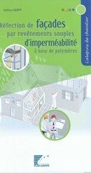 Réfection de façades par revêtements souples d'imperméabilité à base de polymères