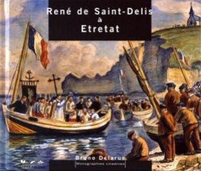 René de Saint-Delis à Etretat