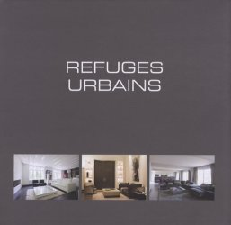 Refuges urbains. Edition français-anglais-néerlandais