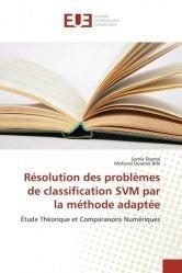 Résolution des problèmes de classification SVM par la méthode adaptée