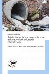 Rejets:Impacts sur la qualité des eaux et valorisation par compostage