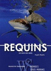 Requins Les rois de la mer