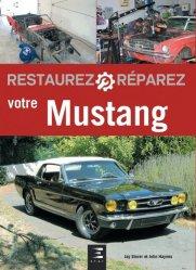 Restaurez réparez votre mustang