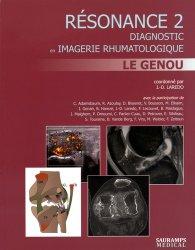 Résonance 2 Diagnostic en imagerie rhumatologique - Le genou