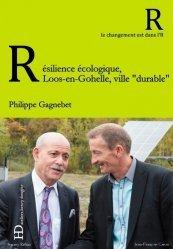 Résilience écologique : Loos-en-Gohelle, ville 'durable'