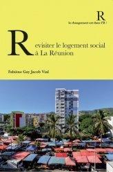 Revisiter le logement social à La Réunion