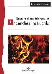 Retours d'experiences et incendies instructifs