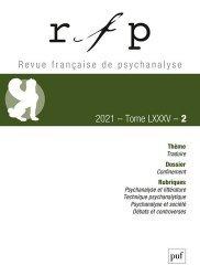 Revue française de psychanalyse 2021, T. 85, n°2