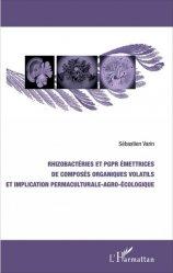 Rhizobactéries et PGPR émettrices de composés organiques volatils et implication permaculturale-agro-écologique