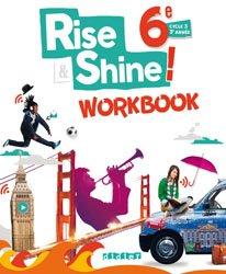 Rise and Shine 6e : Workbook