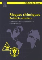 Risques chimiques Accidents, attentats