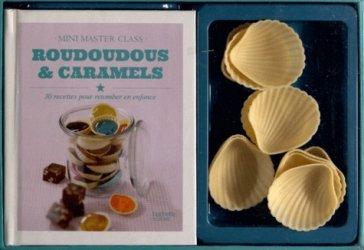 Roudoudous et caramels