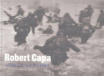 Robert Capa. L'oeil du 6 juin 1944