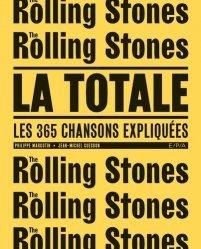 Rolling Stones, la totale